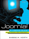 Joomla! A User's Guide: Building a Successful Joomla! Powered Website
